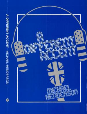 A Different Accent by Michael Henderson