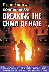 Cover of the Forgiveness: Breaking the chain of hate