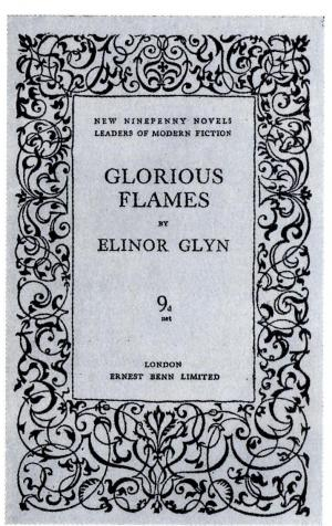 Glorious Flames by Elinor Glyn